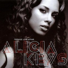 Teenage Love Affair - Alicia Keys