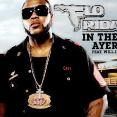 In The Ayer - Flo Rida feat. Will I Am