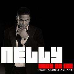 Body On Me - Nelly feat. Ashanti & Akon