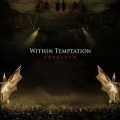 Forgiven - Within Temptation