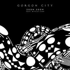 Zoom Zoom - Gorgon City Feat. Wyclef Jean