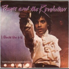 I Would Die 4 U - Prince & The Revolution