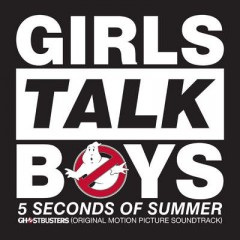 Girls Talk Boys - 5 Seconds Of Summer