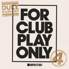 Be Here - Duke Dumont