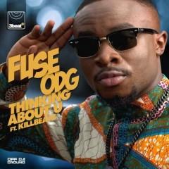 Thinking About U - Fuse Odg & Killbeatz