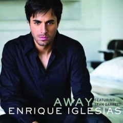 Away - Enrique Iglesias feat. Sean Garret