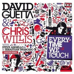 Everytime We Touch - David Guetta Feat. Chris Willis