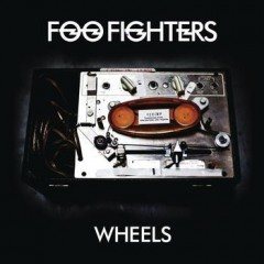 Wheels - Foo Fighters