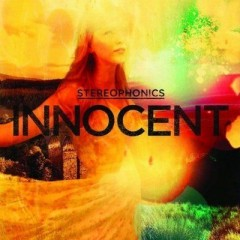 Innocent - Stereophonics