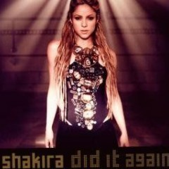 Did It Again - Shakira
