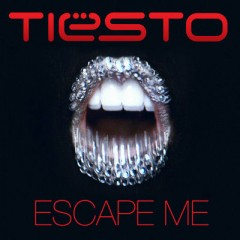 Escape Me - Tiesto Feat. C C Sheffield