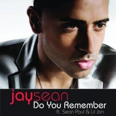 Do You Remember - Jay Sean feat. Sean Paul & Lil Jon