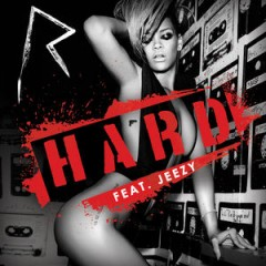 Hard - Rihanna feat. Young Jeezy