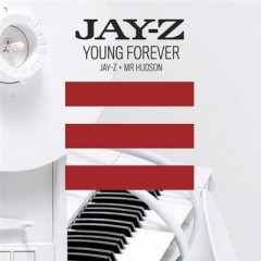 Young Forever - Jay-Z Feat. Mr Hudson