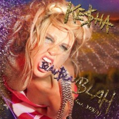 Blah Blah Blah - Kesha Feat. 3Oh!3