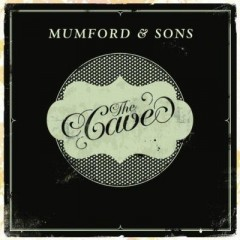 The Cave - Mumford & Sons