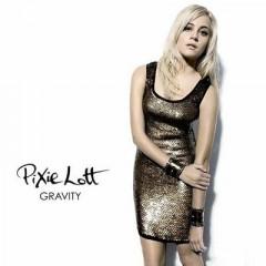 Gravity - Pixie Lott