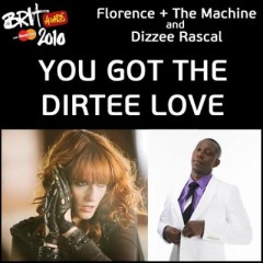 You Got The Dirtee Love - Florence & The Machine feat. Dizzee Rascal