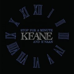 Stop For A Minute - Keane & K'naan
