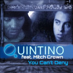 You Can't Deny - Quintino & Mitch Crown