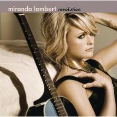 The House That Built Me - Miranda Lambert
