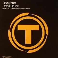 I Was Drunk - Riva Starr & Noze