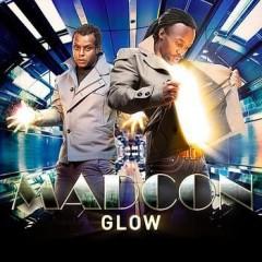 Glow - Madcon