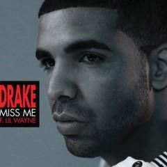 Miss Me - Drake Feat. Lil Wayne
