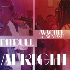 Alright - Pitbull & Machel Montano