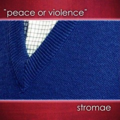 Peace Or Violence - Stromae