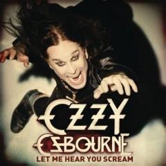 Let Me Hear You Scream - Ozzy Osbourne