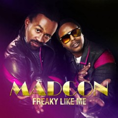 Freaky Like Me - Madcon feat. Ameerah