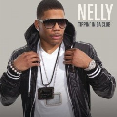 Tippin' In The Club - Nelly