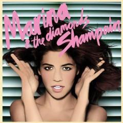 Shampain - Marina & The Diamonds