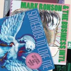 Somebody To Love Me - Mark Ronson & The Business Intl. & Boy George