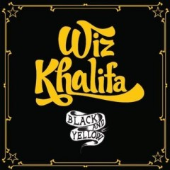 Black And Yellow - Wiz Khalifa