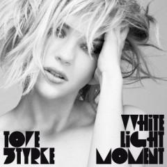 White Light Moment - Tove Styrke