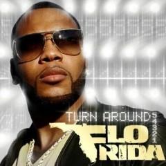 Turn Around (5,4,3,2,1) - Flo Rida