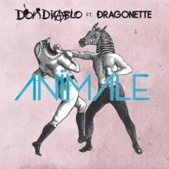 Animale - Don Diablo & Dragonette