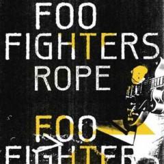 Rope - Foo Fighters