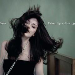 Taken By A Stranger - Lena