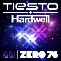 Zero 76 - Tiesto & Hardwell