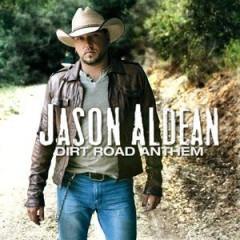 Dirt Road Anthem - Jason Aldean