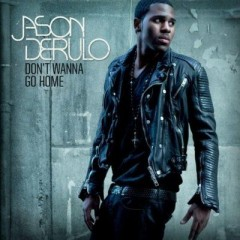 Don't Wanna Go Home - Jason Derulo