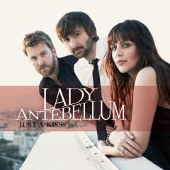 Just A Kiss - Lady Antebellum