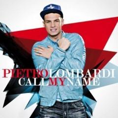 Call My Name - Pietro Lombardi
