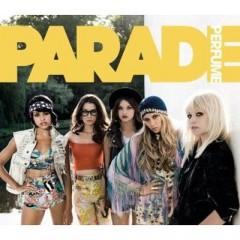 Perfume - Parade
