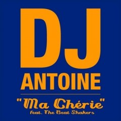 Ma Cherie - Dj Antoine feat. The Beat Shakers