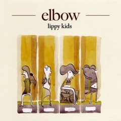 Lippy Kids - Elbow