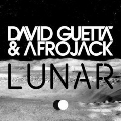 Lunar - David Guetta & Afrojack
